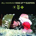 Kill Hannah Wake Up The Sleepers