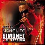 Manolito Simonet Y Su Trabuco Best Of Manolito Simonet