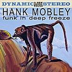 Hank Mobley Funk In Deep Freeze