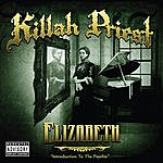 Killah Priest Elizabeth (Introduction To The Psychic)