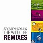 Symphonix The Wild Life Remixes