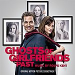 Rolfe Kent Ghosts Of Girlfriends Past