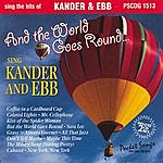 Studio Musicians And World Goes Round - Kander And Ebb