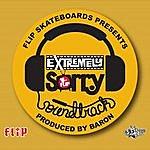 Baron Flip Skateboard's Extremely Sorry Soundtrack
