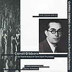 Carroll Gibbons On The Wireless At 7pm Each Thursday