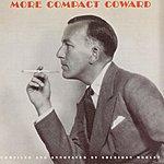 Noël Coward More Compact Coward
