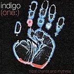 Indigo (One:) Tribal Chants And Rhythms