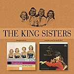 The King Sisters Imagination/Warm And Wonderful (Digitally Remastered 2004)