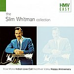 Slim Whitman Hmv Easy - The Slim Whitman Collection