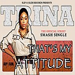 Trina That's My Attitude (3-Track Maxi-Single)