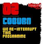 Coburn We Re-Interrupt This Programme (4-Track Maxi-Single)
