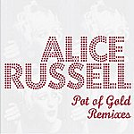Alice Russell Pot Of Gold Remixes