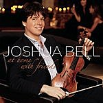 Joshua Bell At Home With Friends (Bonus Track)