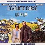 Alexandre Desplat L'enquête Corse (Bande Originale Du Film)