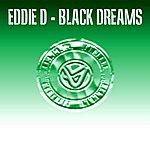 Eddie D Black Dreams