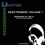 Mr. X United Underground Electronica Volume 1