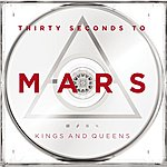 Thirty Seconds To Mars Kings And Queens (Single)