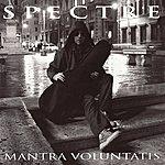 Spectre Mantra Voluntatis