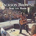 Jackson Browne Stay/Rosie