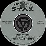 Booker T. & The MG's Green Onions/Behave Yourself