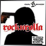 Carl Kennedy Rocknrolla (Single)