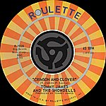 Tommy James & The Shondells Crimson And Clover/Some Kind Of Love (Mono Version)