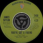 James Taylor You've Got A Friend/You Can Close Your Eyes