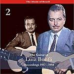 Luiz Bonfá The Music Of Brazil / The Guitar Of Luiz Bonfá, Vol. 2 / Recordings 1957-1958