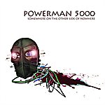 Powerman 5000 Somewhere On The Other Side Of Nowhere