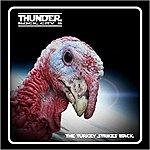 Thunder Rock City 8 - The Turkey Strikes