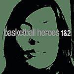 Woody McBride Basketball Heroes 1 & 2 - EP