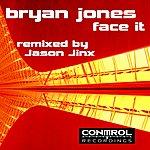 Bryan Jones Face It (3-Track Maxi-Single)