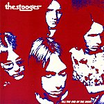 The Stooges Till The End Of The Night
