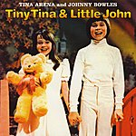 Tina Arena Tiny Tina & Little John