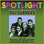 The Clovers Spotlight On
