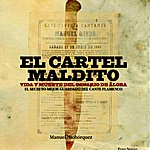 Varios El Canario: El Cartel Maldito. Vida Y Muerte Del Canario De Álora