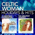 Celtic Woman Holidays & Hits