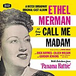 """Ethel Merman 12 Songs From Call Me Madam (With Selections From """"Panama Hattie"""") (Original Broadway Cast)"""