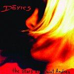 Devics The Stars At Saint Andrea