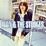 Iggy and The Stooges Back To The Noise