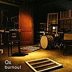 Ox Burnout