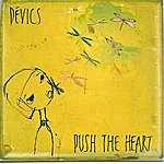 Devics Push The Heart