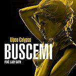 Buscemi Dipso Calypso (3-Track Maxi-Single)(Feat. Lady Cath)