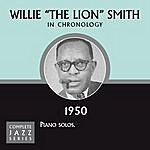 Willie 'The Lion' Smith Complete Jazz Series 1950
