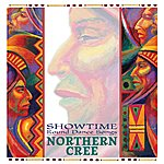 Northern Cree Showtime: Round Dance Songs