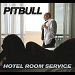 Pitbull Hotel Room Service (2-Track Single)