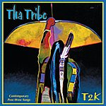 Tha Tribe T2K: Contemporary Pow-Wow Songs