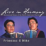 Verdell Primeaux Live In Harmony: Harmonized Songs Of The Native American Church