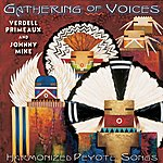 Verdell Primeaux Gathering of Voices: Harmonized Peyote Songs