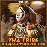 Tha Tribe Best Of Both Worlds: World One